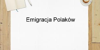 Emigracja Polaków