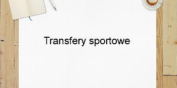 Transfery sportowe