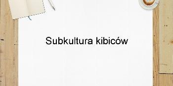 Subkultura kibiców