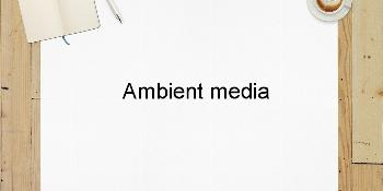 Ambient media