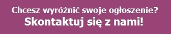 Chcesz wyróżnić swoje ogłoszenie?